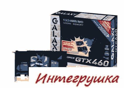4 варианта GeForce GTX 460 от Galaxy