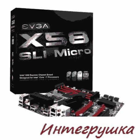 Малогабаритная материнская плата EVGA X58 SLI micro