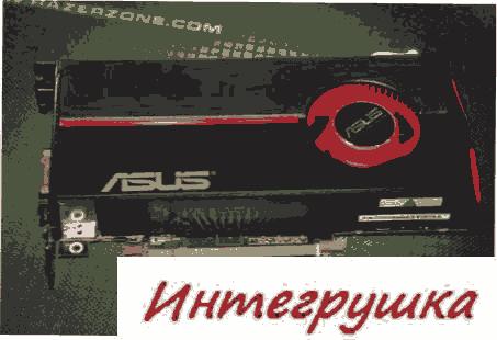 Новенькая видеокарта ASUS HD 5770 сфотографирована и протестирована